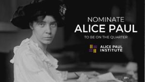U.S. Quarter-Dollar Coin Redesign: Nominate Alice Paul